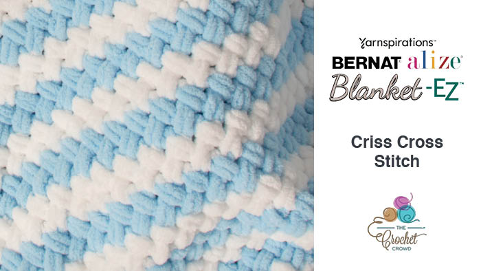 Bernat Alize Blanket EZ Twisted Criss Cross Stitch