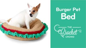 Crochet Burger Pet Bed