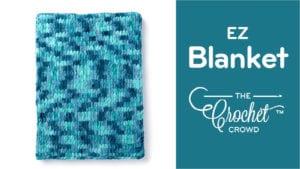 EZ Blanket with Bernat Alize Blanket EZ