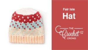 Caron X Patone Fair Isle Hat