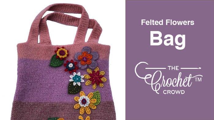 Crochet Felted Flower Bag
