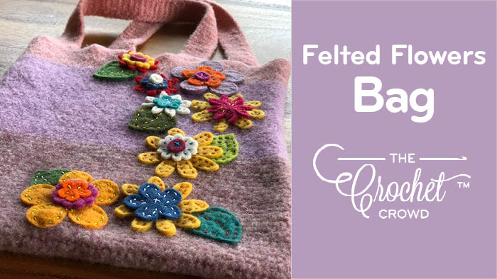 Crochet Happy Felted Flowers Bag