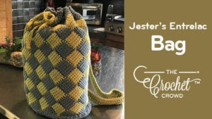 Crochet Jester's Bag of Entrelac Tricks