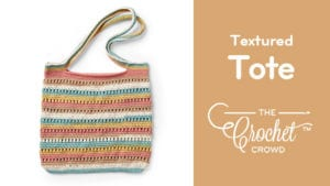 Crochet Textured Tote