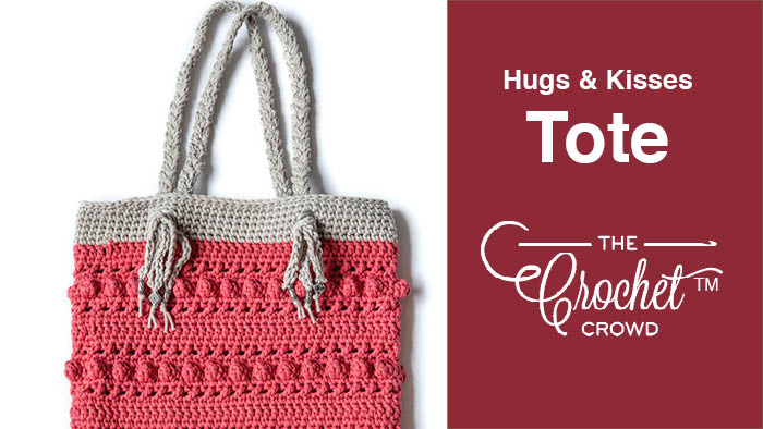 Crochet Hugs Kisses Tote