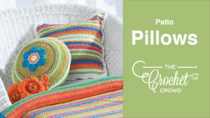 Crochet Patio Pillows