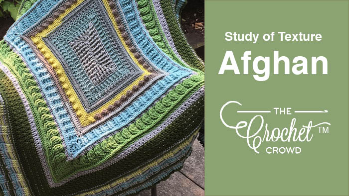 Crochet Study of Texture Afghan Rectangle Version | The Crochet Crowd