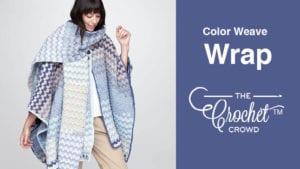 Crochet Color Weave Wrap
