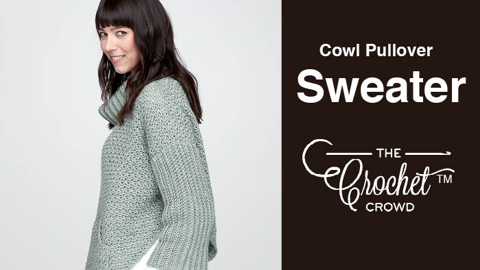 Crochet Cowl Pullover Sweater Pattern