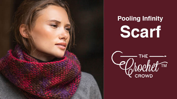 Crochet Pooling Infinity Scarf