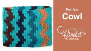 Crochet Fair Isle Cowl