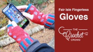 Crochet Fair Isle Texting Fingerless Gloves