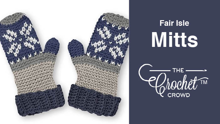 Crochet Fair Isle Mitts