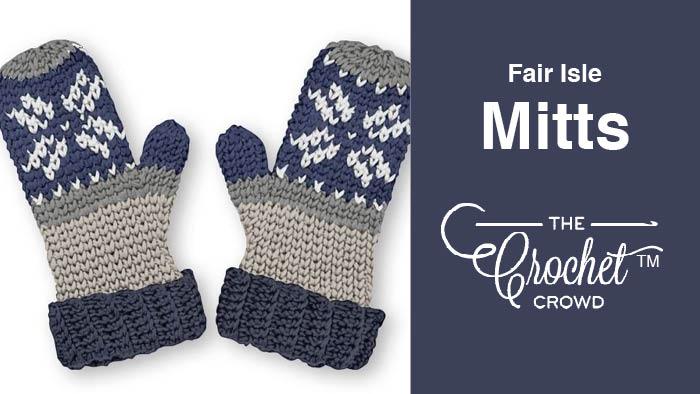 535082a0f Crochet Fair Isle Mittens + Tutorial | The Crochet Crowd