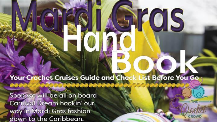 Mardi Gras Crochet Cruise Handbook