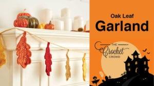 Crochet Oak Leaf Garland