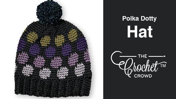 Crochet Polka Dotty Hat Pattern