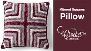 Crochet Mitered Squares Pillow
