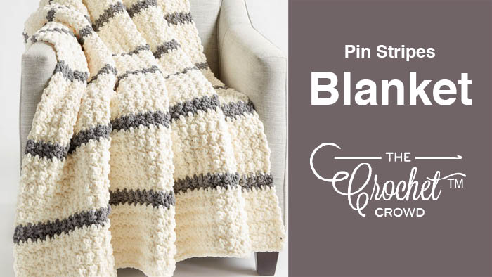 Crochet Pin Stripes Blanket Tutorial The Crochet Crowd