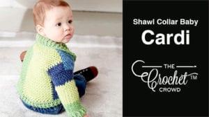 Crochet Shawl Collar Baby Cardigan