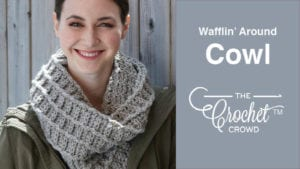 Crochet Waffling Around Cowl