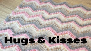 Crochet Hugs & Kisses Projects