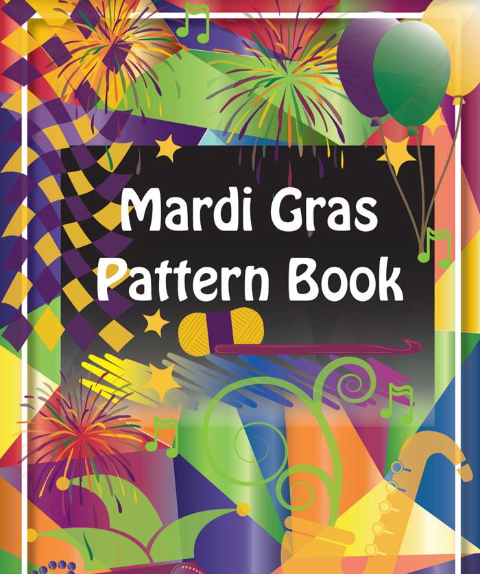 Crochet Cruise Pattern Book: Mardi Gras