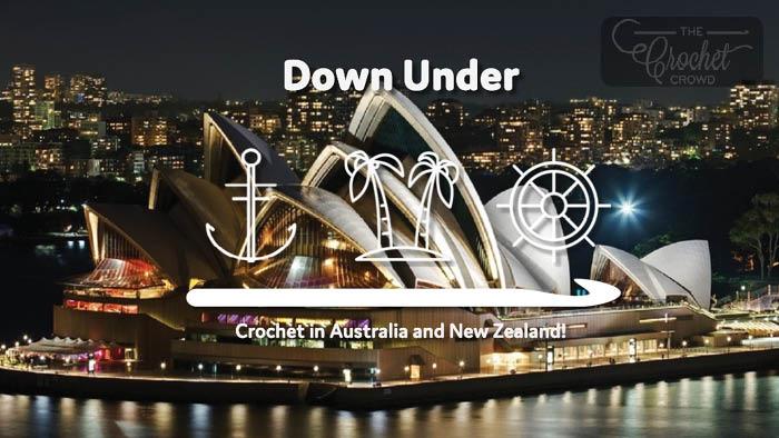Crochet Cruise  Australia February 2021