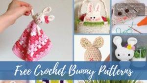 17 Free Crochet Bunny Patterns