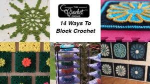 14 Ways to Block with Crochet