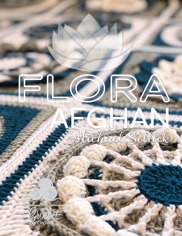 Crochet Along Flora Afghan Pattern