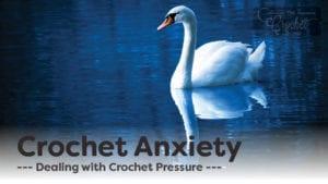 Crochet Anxiety