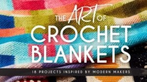 The Art of Crochet Blankets by Cypress Textiles