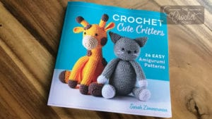 Crochet Cute Critters by Sarah Zimmerman