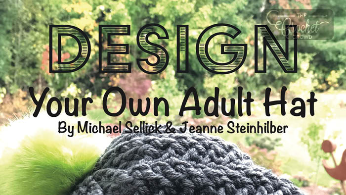 Design Your Own Crochet Adult Hat Free eBook