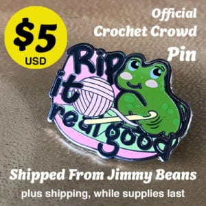 Crochet Crowd Pins: Rip It Real Good