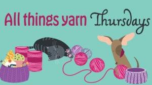 Crochet All Things Yarn Thursdays