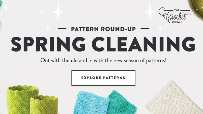 Crochet & Knit Spring Cleaning Patterns