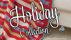 Crochet Holiday Collection