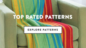 Top Rated Crochet and Knit Patterns