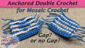 Crochet Anchored Mosaic Crochet Technique