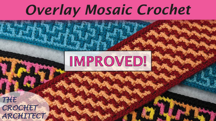 Crochet Overlay Mosaic Stitch Improved