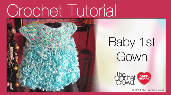 Baby's First Crochet Gown