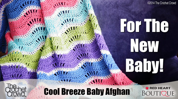 Cool Breeze Baby Afghan Pattern