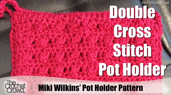 Pot Holder Pattern