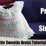 Crochet Little Sweetie Baby Dress + Tutorial