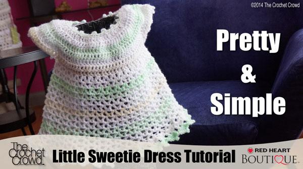 Little Sweetie Dress for Babies, Crochet Tutorial