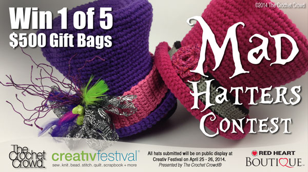 Mad Hatters Crochet Contest with The Crochet Crowd