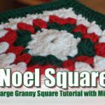 Noel Granny Square Crochet Throw