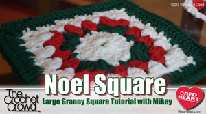 Noel Granny Crochet Throw and Video Tutorial